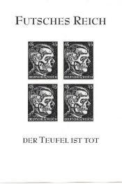 Futsches Reich - Hitler Deathshead Fantasy Souvenir Sheet black